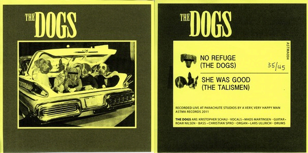 The Dogs: No Refuge / She Was Good