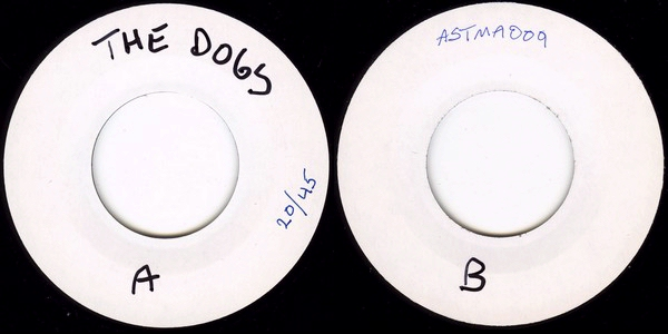 The Dogs: Death / Set Yourself On Fire And Follow The Smoke