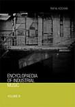 Encyclopaedia of Industrial Music Volume 3