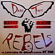 Darn Those Rebels: A Lifetime Of Resistance By Far