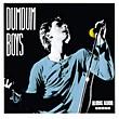 DumDum Boys: Blodig Alvo