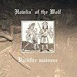 Howlin' Of The Wolf: Backfire Madness