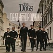 The Dogs: Death By Drowning