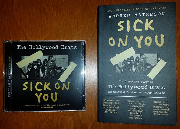 The Hollywood Brats: Sick On You