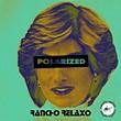 Rancho Relaxo: Polarized